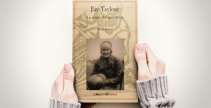 Próxima publicación: Fay Taylour. La Reina del Speedway